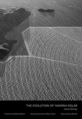 Jamey Stillings | The Evolution of Ivanpah Solar $92.50 + HST & Shipping